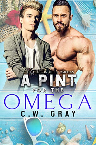 A Pint for the Omega (Hobson Hills Omegas Book 5) (Prime Contact Phone Number)