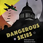 Dangerous Skies | Brian James