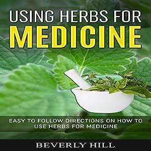 Using Herbs for Medicine Audiobook