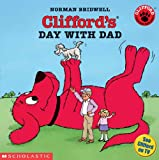 Clifford's Day with Dad, Norman Bridwell, 0613705882