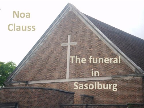 The funeral in Sasolburg