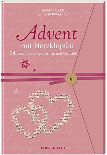 Briefbuch - Advent mit Herzklopfen: 24 romantische Aphorismen und Gedichte Taschenbuch – 14. September 2018 Maren Kelch Coppenrath 3649628686 Advent / Geschenkband