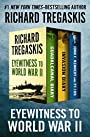 Eyewitness to World War II: Guadalcanal Diary, Invasion Diary, and John F. Kennedy and PT-109