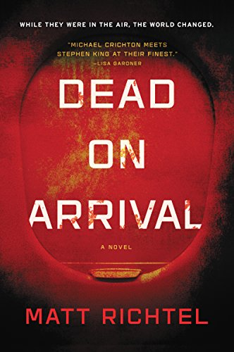 Dead on arrival a novel kindle edition by matt richtel dead on arrival a novel by richtel matt fandeluxe Images
