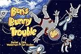 Ben's Bunny Trouble, Daniel Wakeman, 1551436116