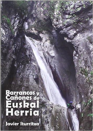 Barrancos y cañones de euskal herria (2ª ed.): Amazon.es ...