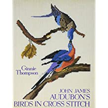 John James Audubon's Birds in Cross Stitch