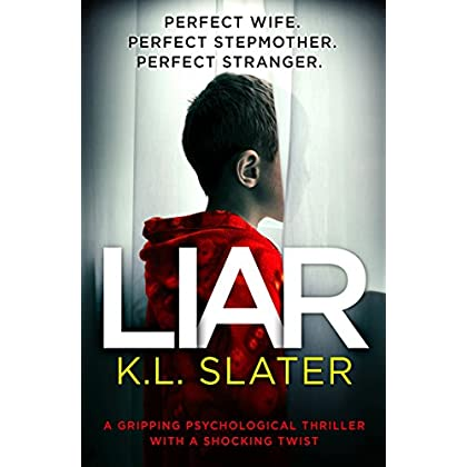 Liar: A gripping psychological thrille