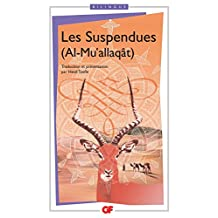 Les Suspendues - Al Mu'allaqât (GF bilingue t. 1241) (French Edition)