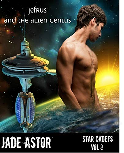 Jefrus and the Alien Genius (Star Cadets Book 3)