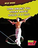 Who Walks the Tightrope?, Mary Chambers, 1410938611