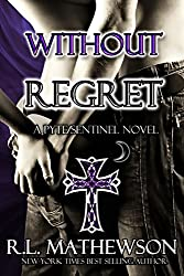 Without Regret (Pyte/Sentinel Series Book 2) (English Edition)