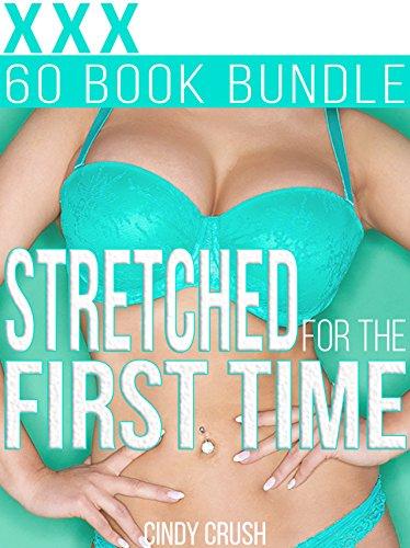 Time Short Set (Stretched for the First Time: 60 Short Stories Mega Bundle/Box Set (Medical, Brat, Menage, Sitter, Taboo))