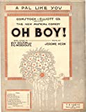 img - for A Pal Like You (Comstock-Elliott Co. Presents The New Musical Comedy Oh Boy!) book / textbook / text book