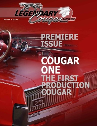 Download Legendary Cougar Magazine Volume 1 Issue 1: Premiere Issue pdf epub
