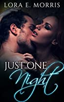 Just One Night: Romance Series Prologue: A Erotic Contemporary Romance (the Just One Night Erotic Romance Series Book 1)