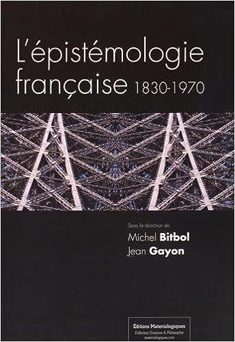 Lire L'épistémologie française, 1830-1970 pdf, epub