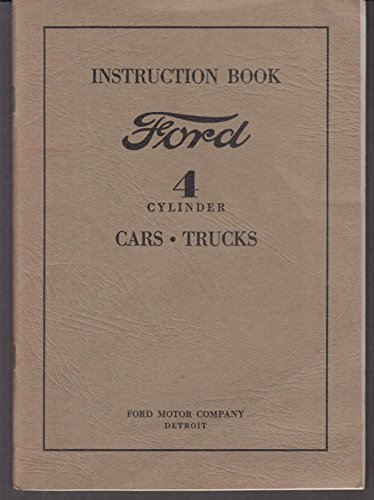 - 1932 Ford 4-Cylinder Cars & Trucks Instruction Book Form 1944
