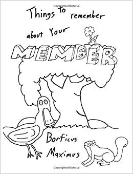 Things to Remember About Your Member: A Whimsical Coloring Book for Adults