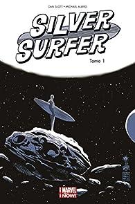 Silver surfer all new Marvel now, tome 1 par Dan Slott