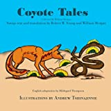 img - for Coyote Tales (Navaho Edition) book / textbook / text book