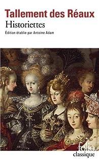 Historiettes Gedeon Tallemant Des Reaux Babelio