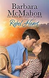 Rebel Heart (The Harts of Texas Book 1)