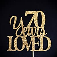 70 Years Loved Cake Topper, 70 Cake Topper, 70th Anniversary Cake Topper, Seventy Cake Topper, 70th Birthday Cake Topper, Glitter Cake Topper