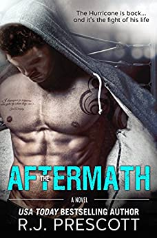 The Aftermath (The Hurricane) by [Prescott, R.J.]