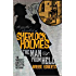 The Further Adventures of Sherlock Holmes: The Man From Hell (Further Adventures of Sherlock Holmes (Paperback))