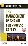 img - for Guidelines for the Management of Change for Process Safety book / textbook / text book