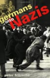 Germans into Nazis, Peter Fritzsche, 0674350928
