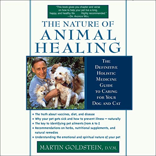 The Nature of Animal Healing: The Definitive Holist