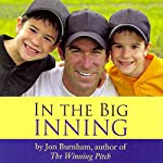 In the Big Inning: Stories of Family, Faith, and God | Jon Burnham