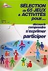Selection de 65 jeux & activites pour... par Francas