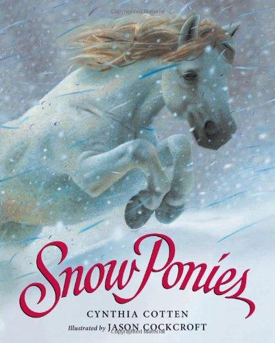 (Snow Ponies)
