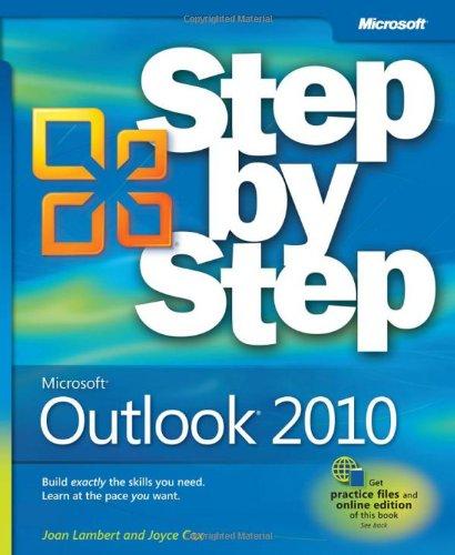 Microsoft Outlook 2010 Step by Step by Joan Lambert III , Joyce Cox, Publisher : Microsoft Press
