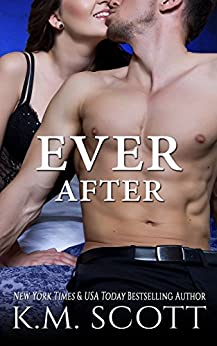 Ever After: Heart of Stone Series #4 by [Scott, K.M.]
