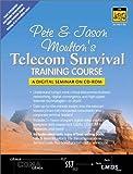 img - for Pete & Jason Moulton's Telecom Survival Training Course by Moulton Pete Moulton Jason (2001-06-20) Paperback book / textbook / text book