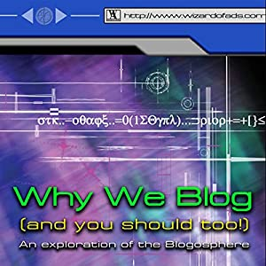Why We Blog Audiobook