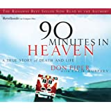 90 Minutes in Heaven: A True Story of Life and Death