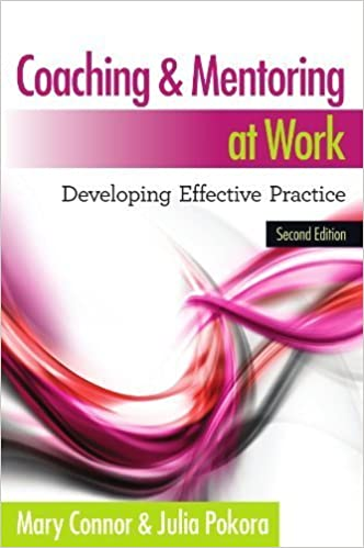 Coaching and Mentoring at Work: Developing Effective Practice by Mary Connor (2012-01-01)