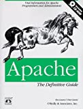Apache: The Definitive Guide, Ben Laurie, Peter Laurie, 1565922506