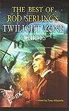 The Best of Rod Serling's Twilight Zone Scripts