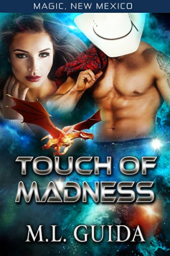 Touch of Madness: Dragons of Zalara (Magic, New Mexico Book 7)