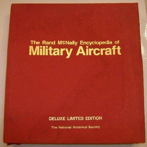 Rand McNally Encyclopedia of Military Aircraft: 1914 to the Present