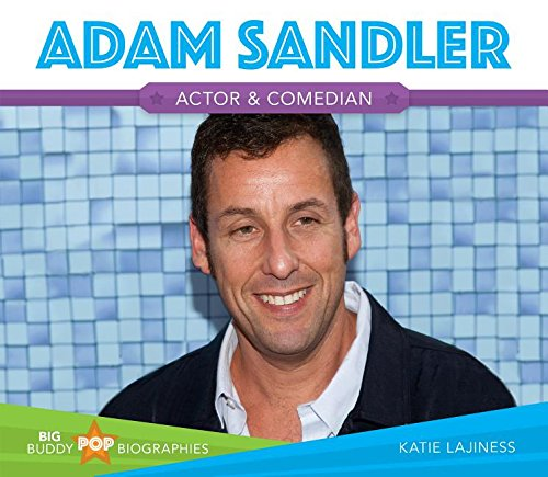 Adam Sandler (Big Buddy Pop Biographies)