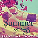 Summer of '76 Audiobook by Isabel Ashdown Narrated by Joe Jameson