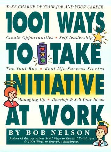 1001 Ways Take Initiative Work ebook product image