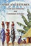 img - for African Cultures Cycle of Community and Communal Activities book / textbook / text book